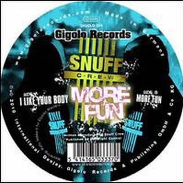 Snuff Crew MORE FUN Vinyl Record