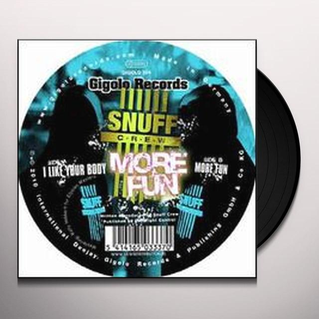 Snuff Crew MORE FUN Vinyl Record