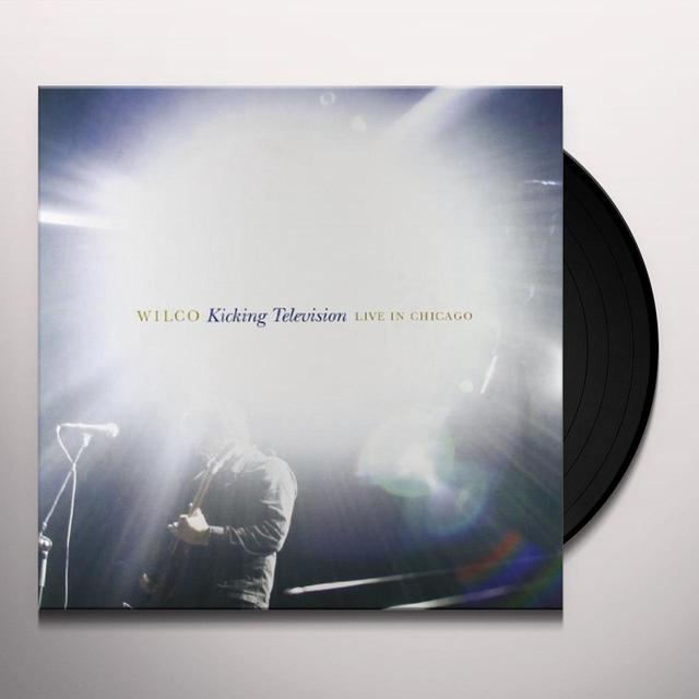 Wilco KICKING TELEVISION LIVE IN CHICAGO  (BOX) Vinyl Record - 180 Gram Pressing