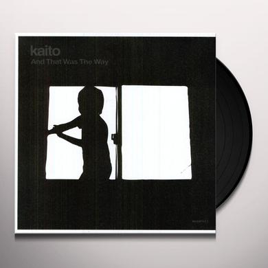 Kaito & THAT WAS THE WAY (EP) Vinyl Record