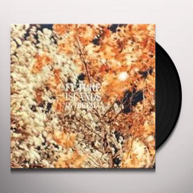 Future Islands IN THE FALL Vinyl Record