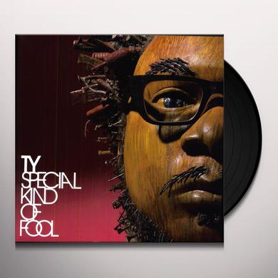 Ty SPECIAL KIND OF FOOL Vinyl Record