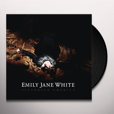 Emily Jane White VICTORIAN AMERICA Vinyl Record