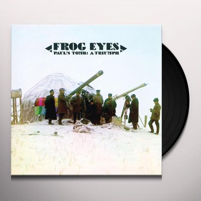 Frog Eyes PAUL'S TOMB: A TRIUMPH Vinyl Record