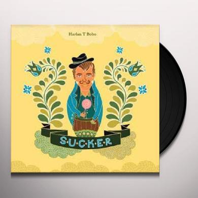 Harlan T Bobo SUCKER Vinyl Record