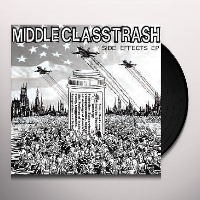 Middle Class Trash SIDE EFFECTS Vinyl Record