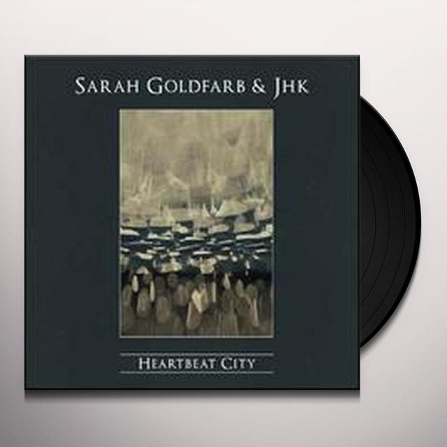 Sarah / Jhk Goldfarb HEARTBEAT CITY Vinyl Record