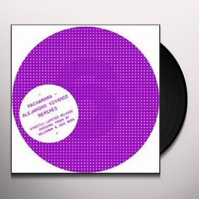 Alejandro Vivanco PACHAMAMA: VIVANCO REMIXES Vinyl Record