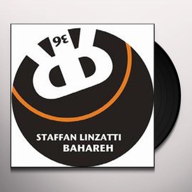 Staffan Linzatti BAHAREH (EP) Vinyl Record