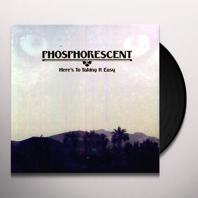 Phosphorescent HERE'S TO TAKING IT EASY Vinyl Record