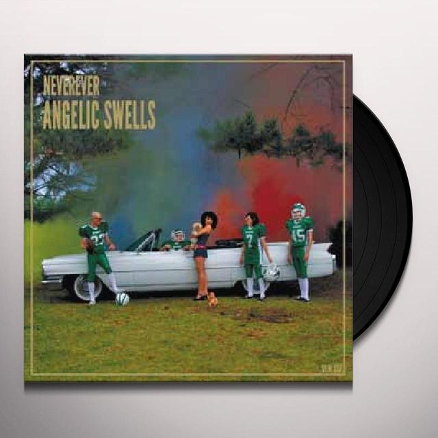 Neverever ANGELIC SWELLS Vinyl Record