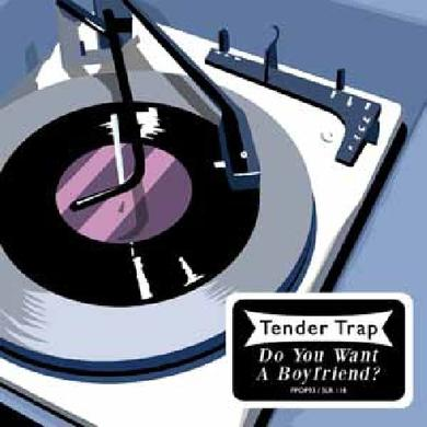 Tender Trap DO YOU WANT A BOYFRIEND Vinyl Record