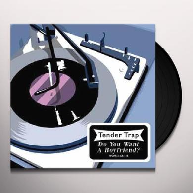Tender Trap DO YOU WANT A BOYFRIEND Vinyl Record