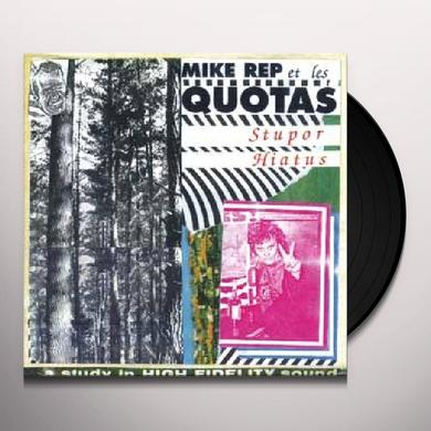 Mike Rep & Quotas STUPOR Vinyl Record