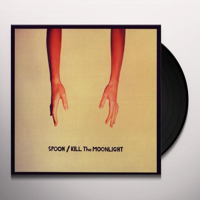 Spoon KILL THE MOONLIGHT Vinyl Record - 180 Gram Pressing, Reissue