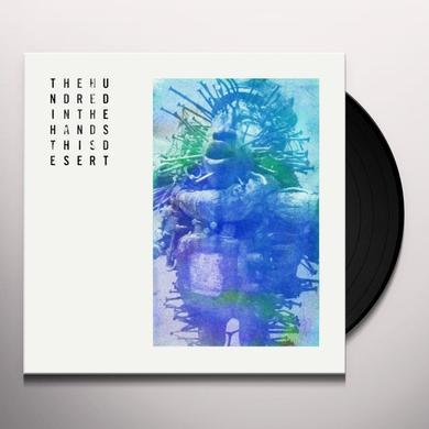 Hundred In The Hands THIS DESERT Vinyl Record