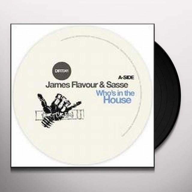 James Flavour & Sasse WHO'S IN THE HOUSE (EP) Vinyl Record