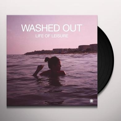 Washed Out LIFE OF LEISURE Vinyl Record
