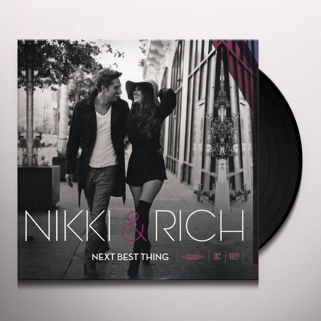 Nikki & Rich NEXT BEST THING Vinyl Record
