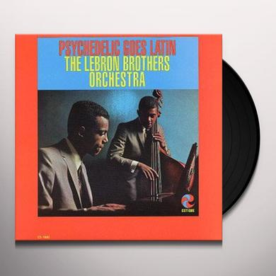 Lebron Brothers PSYCHEDELIC GOES LATIN Vinyl Record