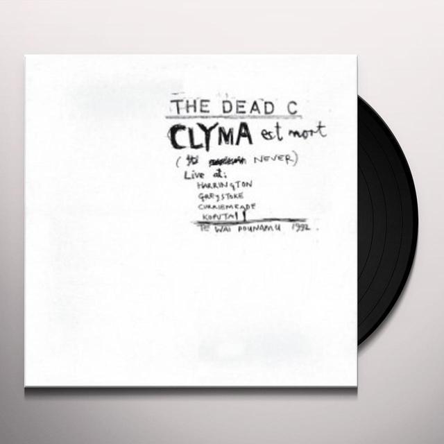 The Dead C CLYMA EST MORT & TENTATIVE POWER Vinyl Record