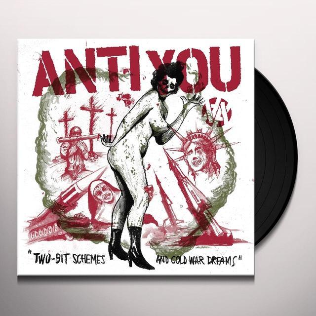 Anti You TWO-BIT SCHEMES & COLD WAR DREAMS Vinyl Record