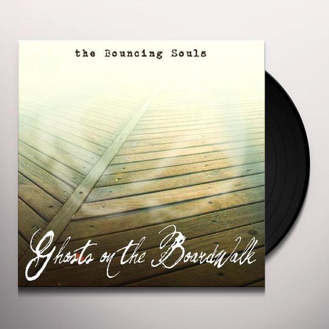 The Bouncing Souls GHOSTS ON THE BOARDWALK Vinyl Record