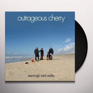 Outrageous Cherry SEEMINGLY SOLID REALITY Vinyl Record