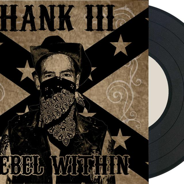 Hank Williams Iii REBEL WITHIN Vinyl Record