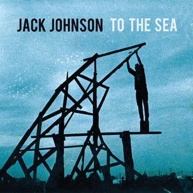 Jack Johnson TO THE SEA Vinyl Record