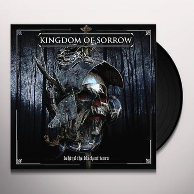 Kingdom Of Sorrow BEHIND THE BLACKEST TEARS Vinyl Record