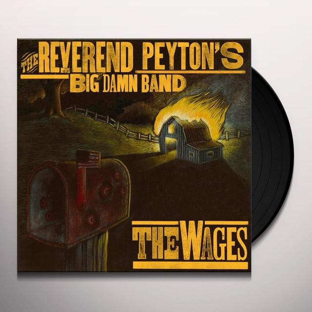 The Reverend Peyton's Big Damn Band WAGES Vinyl Record