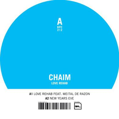 Chaim LOVE REHAB Vinyl Record