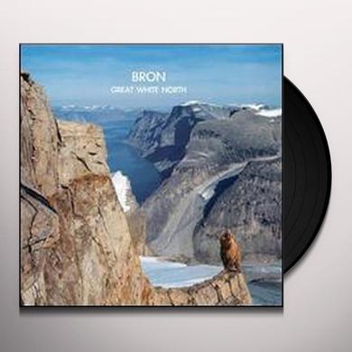 Bron GREAT WHITE NORTH (EP) Vinyl Record