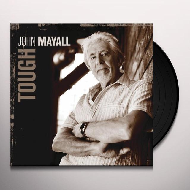 John Mayall TOUGH Vinyl Record - 180 Gram Pressing