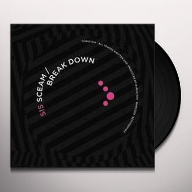 Sis SCEAM / BREAK DOWN Vinyl Record