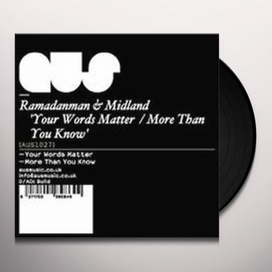 Ramadanman / Midland YOUR WORDS MATTER / MORE THAN YOU KNOW Vinyl Record