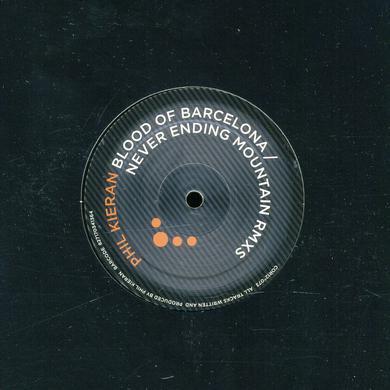 Phil Kieran BLOOD OF BARCELONA / NEVER ENDING Vinyl Record