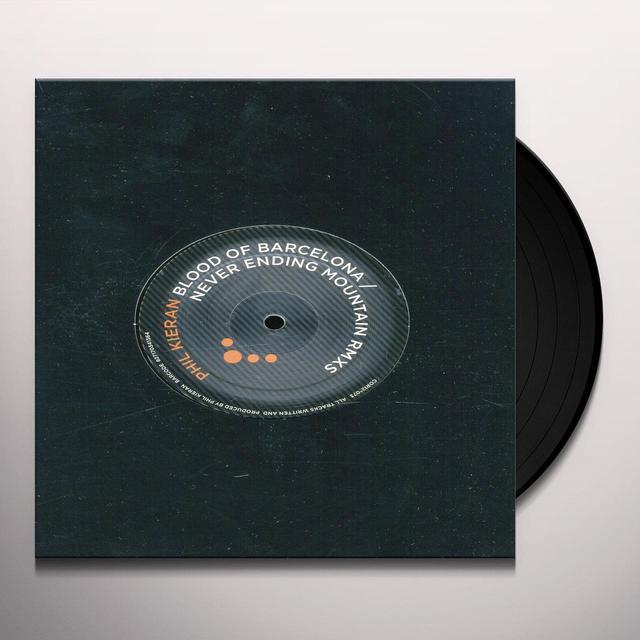 Phil Kieran BLOOD OF BARCELONA / NEVER ENDING (EP) Vinyl Record