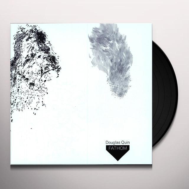 Douglas Quin FATHOM Vinyl Record