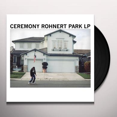 Ceremony ROHNERT PARK Vinyl Record