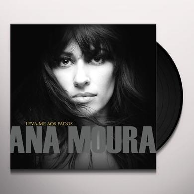 Ana Moura LEVA-ME AOS FADOS Vinyl Record