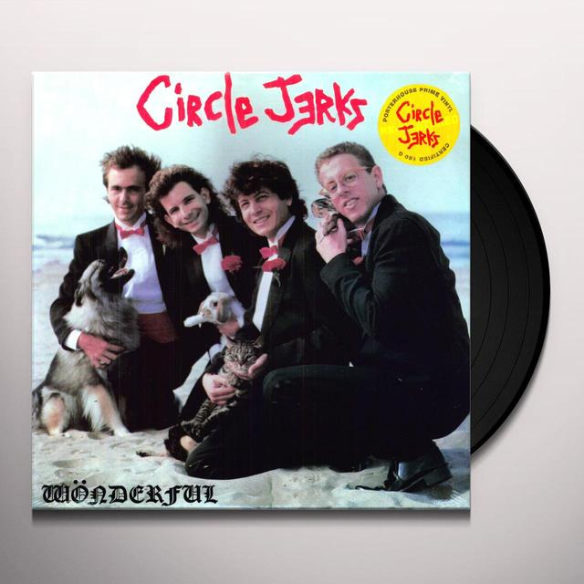 Circle Jerks WONDERFUL Vinyl Record - Reissue, Remastered, 180 Gram Pressing