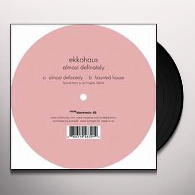Ekkohaus ALMOST DEFINATELY (EP) Vinyl Record