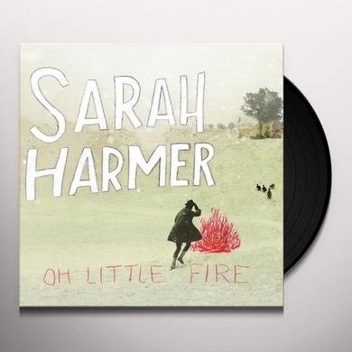 Sarah Harmer OH LITTLE FIRE Vinyl Record