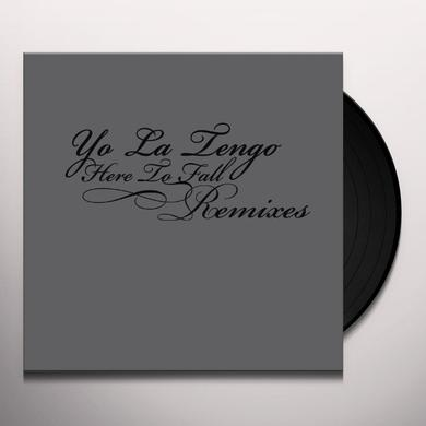 Yo La Tengo HERE TO FALL REMIXES Vinyl Record