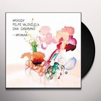 Woody / Felipe Valenzuela / Dani Casarano WOMAN (EP) Vinyl Record