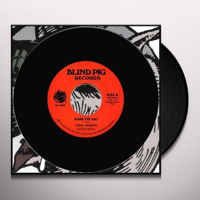 John Nemeth NAME THE DAY / WHY NOT ME Vinyl Record