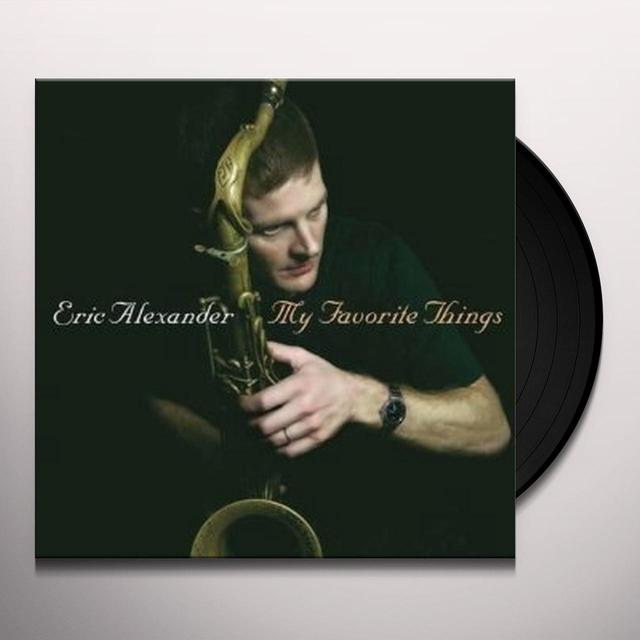 Eric Alexander MY FAVORITE THINGS Vinyl Record
