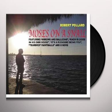 Robert Pollard MOSES ON A SNAIL Vinyl Record